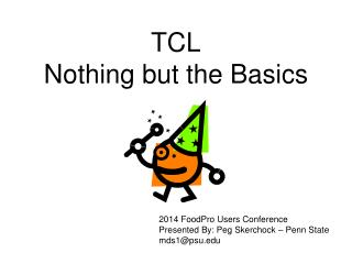 TCL Nothing but the  Basics