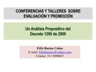 CONFERENCIAS Y TALLERES  SOBRE EVALUACIÓN Y PROMOCIÓN