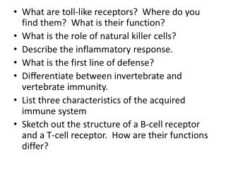 What are toll-like receptors?  Where do you find them?  What is their function?