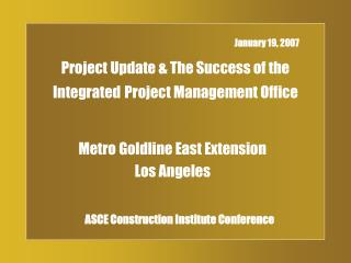 Project Update  The Success of the Integrated Project Management Office