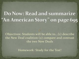 """Do Now: Read and summarize """"An American Story"""" on page 695"""
