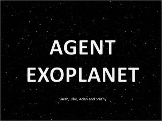 AGENT EXOPLANET