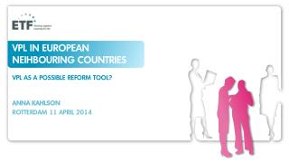 VPL in  european neihbouring countries