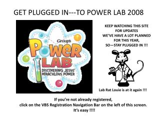 GET PLUGGED IN---TO  POWER LAB 2008