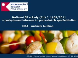 Nařízení EP a Rady (EU) č. 1169/2011 o poskytování informací o potravinách spotřebitelům