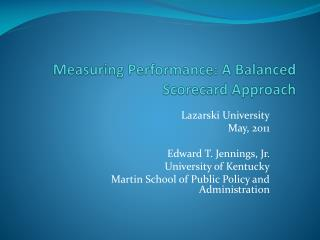 Measuring  Performance: A Balanced Scorecard Approach