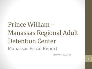Prince William – Manassas Regional Adult Detention Center