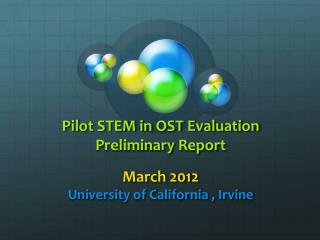 Pilot STEM in OST Evaluation Preliminary Report