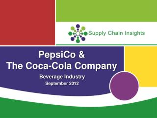 PepsiCo &  The Coca-Cola Company