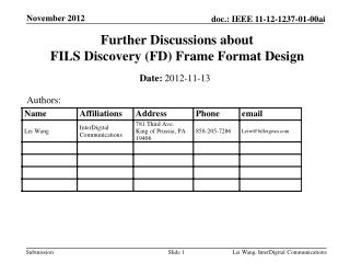 Further Discussions about  FILS Discovery (FD) Frame Format Design