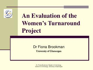 An Evaluation of the Women s Turnaround Project