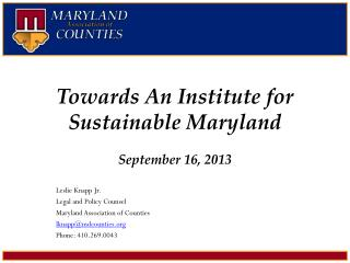 Towards An Institute for Sustainable  Maryland September 16,  2013