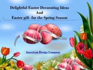 Delightful Easter Gift Ideas