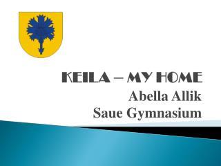 KEILA – MY HOME
