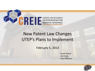 New Patent Law Changes UTEP's Plans to Implement
