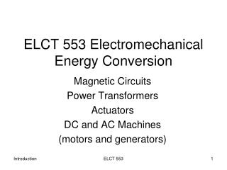 ELCT 553 Electromechanical Energy Conversion