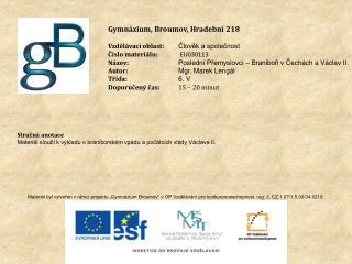 Gymnázium, Broumov, Hradební 218 Vzdělávací oblast: Člověk a společnost Číslo materiálu: EU030113
