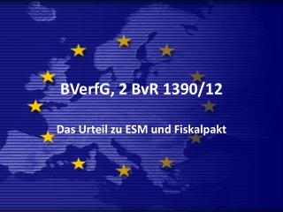 BVerfG, 2 BvR 1390/12