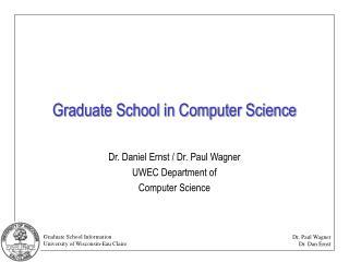 Graduate School in Computer Science