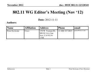 802.11  WG  Editor's Meeting (Nov '12)