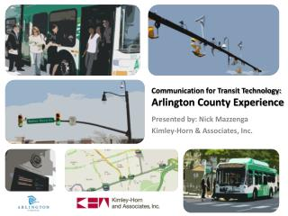 Communication for Transit Technology:  Arlington County Experience