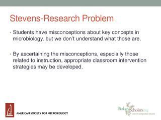 Stevens-Research Problem