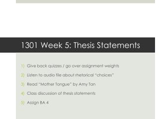 1301 Week 5: Thesis Statements