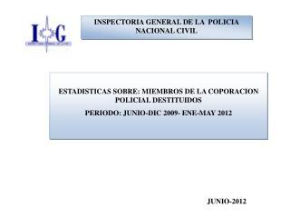 INSPECTORIA GENERAL DE LA  POLICIA NACIONAL CIVIL