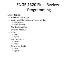 ENGR 1320 Final Review - Programming