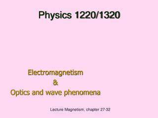 Physics 1220/1320