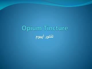 Opium Tincture