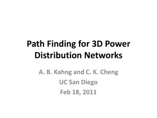 Path Finding for 3D Power Distribution Networks