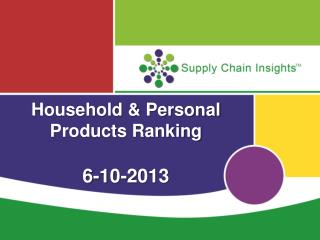 Household & Personal Products Ranking 6-10-2013