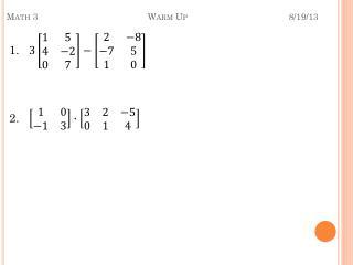 Math 3Warm Up8/19/13