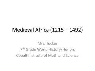 Medieval Africa (1215 � 1492)
