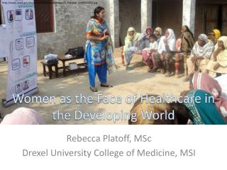 Women as the Face of Healthcare in the Developing World