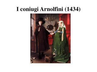 I coniugi  Arnolfini  (1434)