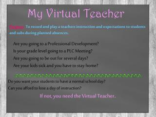 Are you going to a Professional Development? Is your grade level going to a PLC Meeting?