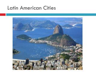 Latin American Cities