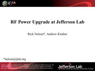 RF Power  Upgrade at  Jefferson Lab