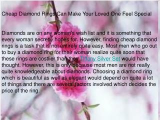 Cheap Diamond Rings Can Make Your Loved One Feel Special