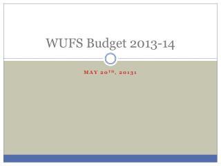 WUFS Budget 2013-14