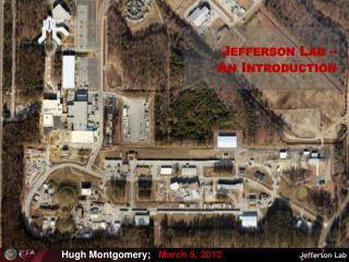 Jefferson Lab –  An Introduction
