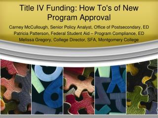 Title IV Funding: How Tos of New Program Approval