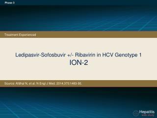 Ledipasvir-Sofosbuvir +/- Ribavirin in HCV Genotype 1 ION-2
