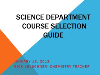 Science Department  Course Selection Guide