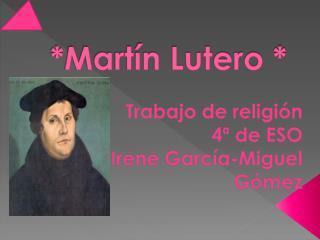 *Martín Lutero *