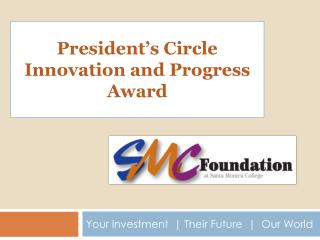President's Circle Innovation and Progress Award