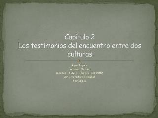 Capítulo 2 Los testimonios del encuentro entre dos culturas