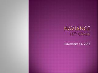 Naviance 10 th  grade